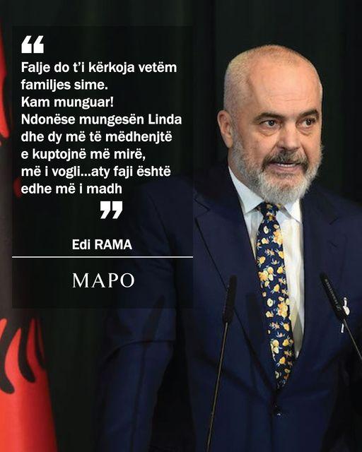 Edi Rama: Falje do t`i kërkoja vetëm familjes time
