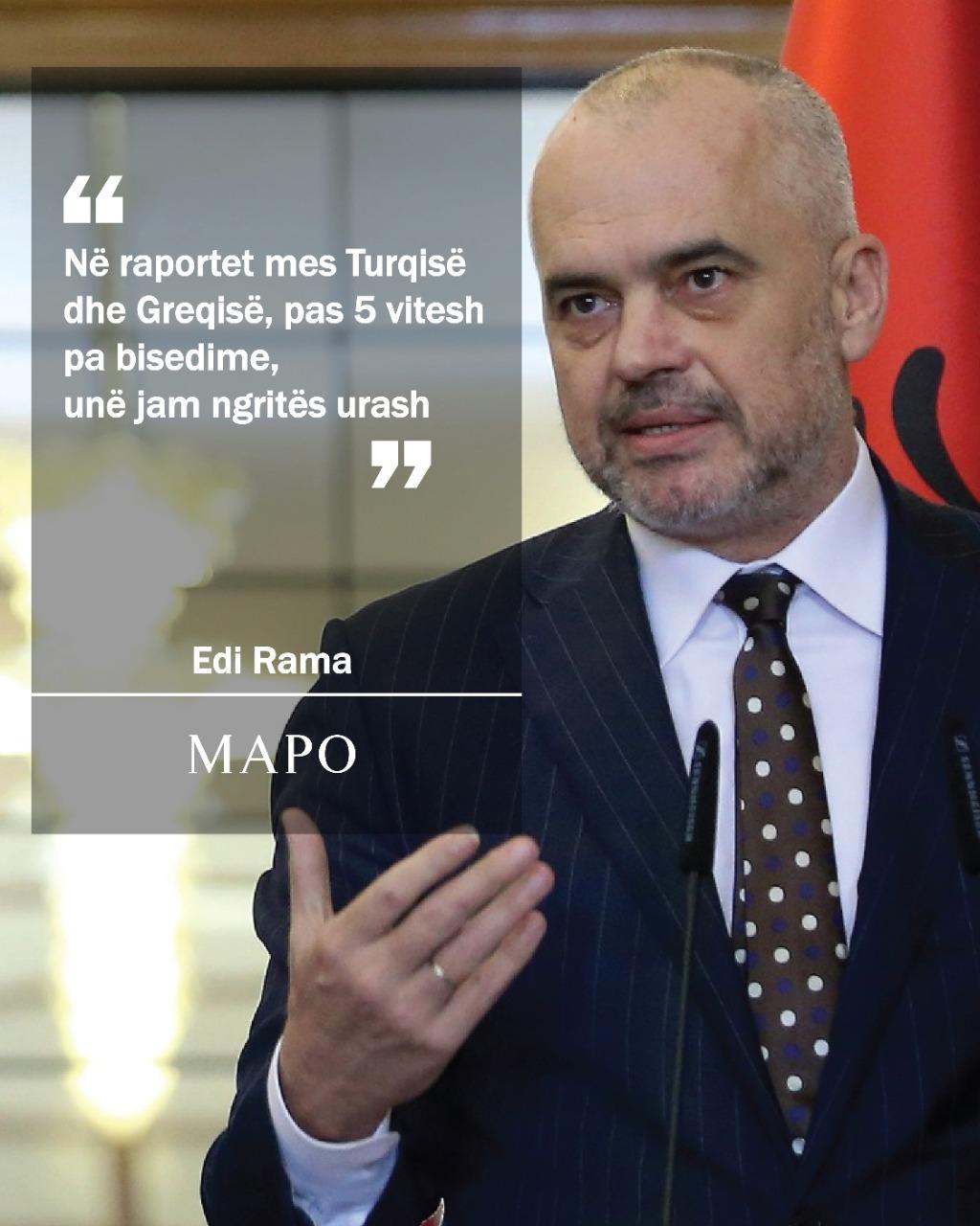 Rama: Në raportet mes Turqisë dhe Greqisë, unë jam ngritës urash