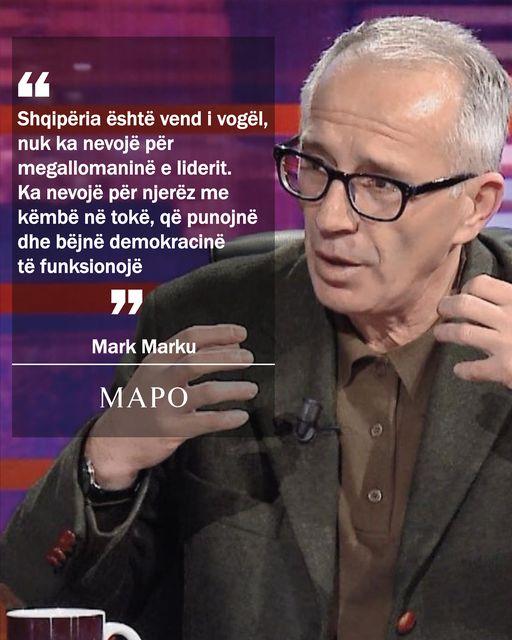 Marku: Shqipëria, vend i vogël, nuk ka nevojë për megallomaninë e liderit