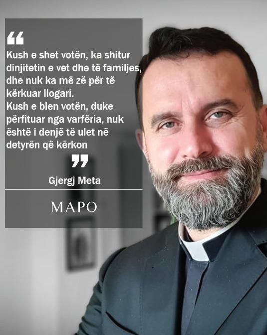 Dom Gjergj Meta: Kush shet votën shet dinjitetin, kush blen votën s'është i denjë për detyrën